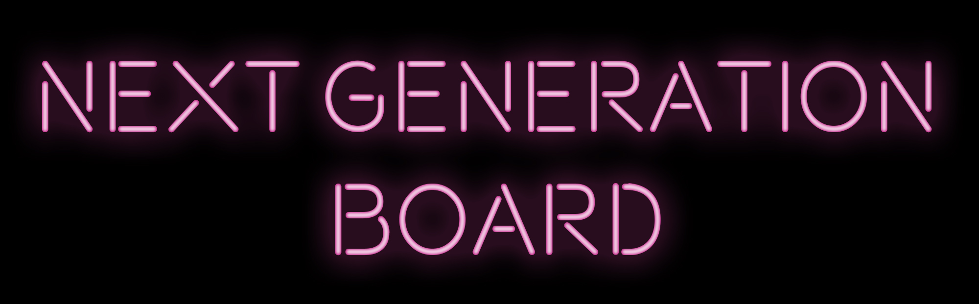 Next Generation Board
